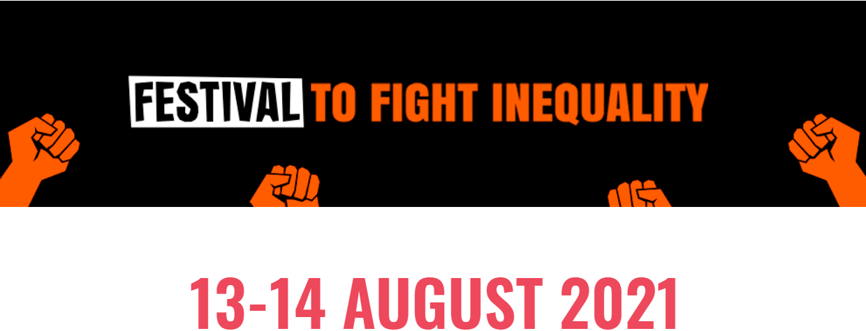 FESTIVAL TO FIGHT INEQUALITY – August 2021 E-Bulletin